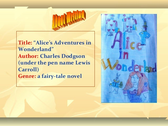 an analysis of the work by lewis carroll and the alices adventures in wonderland 2015-7-25 this year marks the 150th anniversary of the publication of lewis carroll's alice's adventures in wonderland  the surrealist nature of the work was.