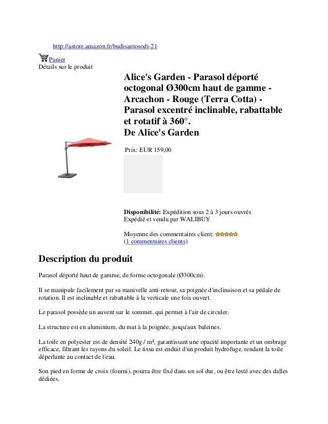 http://astore.amazon.fr/budisantosodi-21PanierDétails sur le produitAlices Garden - Parasol déportéoctogonal Ø300cm haut d...
