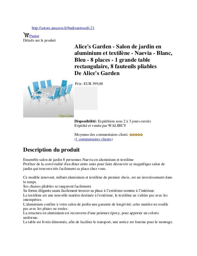 http://astore.amazon.fr/budisantosodi-21PanierDétails sur le produitAlices Garden - Salon de jardin enaluminium et textilè...