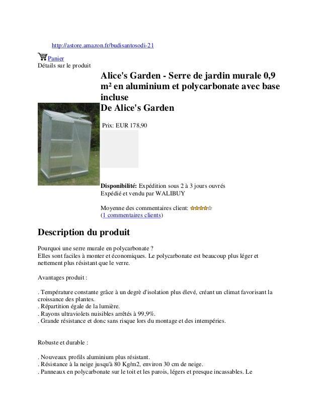 http://astore.amazon.fr/budisantosodi-21PanierDétails sur le produitAlices Garden - Serre de jardin murale 0,9m² en alumin...