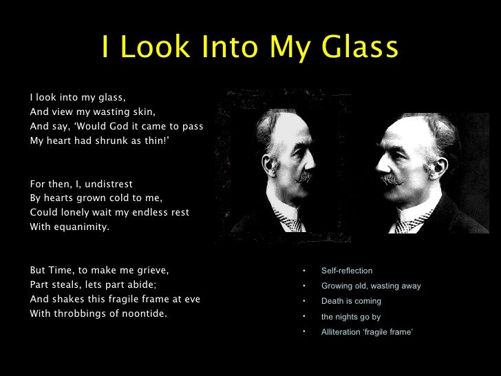 Alliteration In I Look Into My Glass