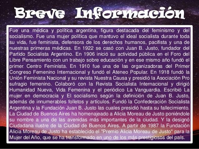 Fue una médica y política argentina, figura destacada del feminismo y delsocialismo. Fue una mujer política que mantuvo el...