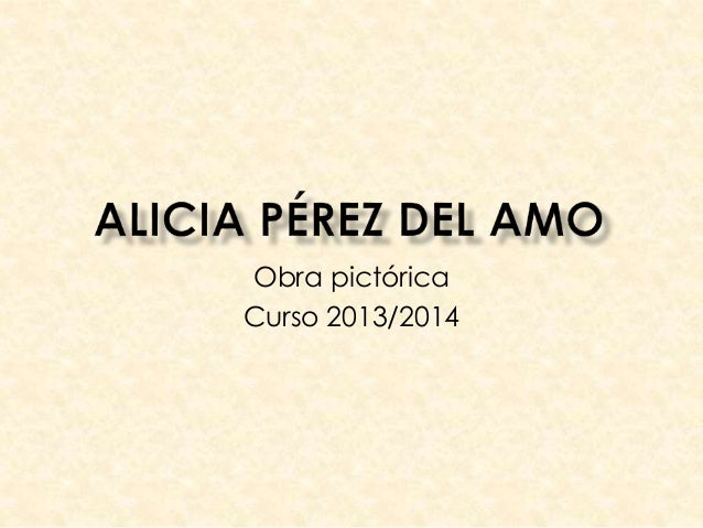 Obra pictórica Curso 2013/2014