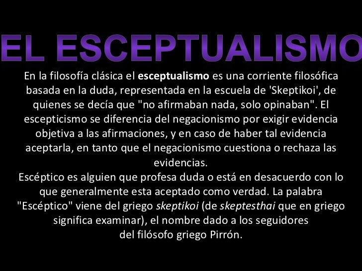 Otras de las posturas filosoficas que se   presentan en esta pelicula, son el relativismo y el idealismo… veamos          ...