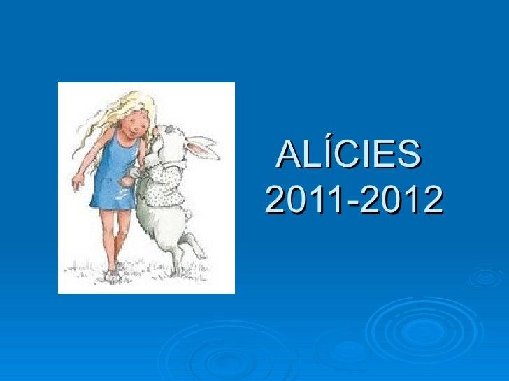 ALÍCIES  2011-2012
