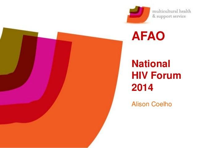 AFAO  National  HIV Forum  2014  Alison Coelho