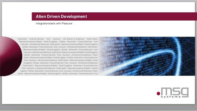 Alien Driven Development Integrationstests with Pleasure