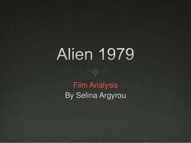 Movie Analysis of Alien (1979) Cinematography