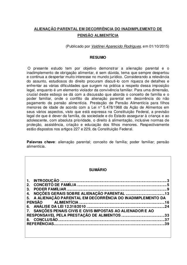 ALIENAÇÃO PARENTAL EM DECORRÊNCIA DO INADIMPLEMENTO DE PENSÃO ALIMENTÍCIA (Publicado por Valdinei Aparecido Rodrigues, em ...