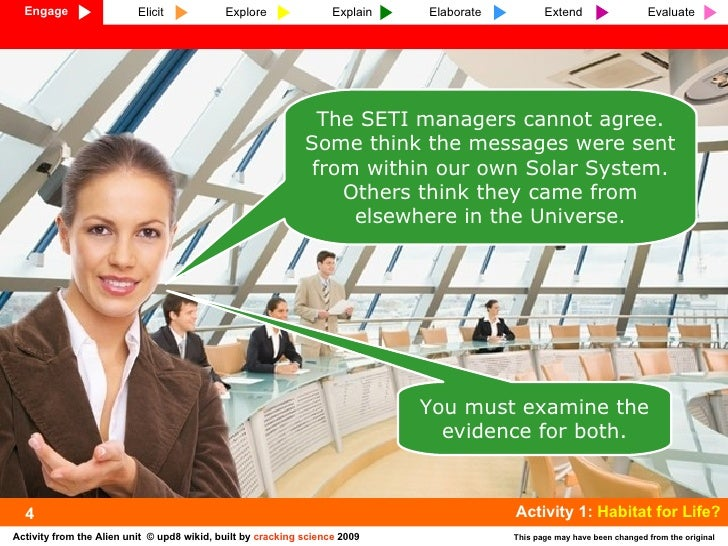 The SETI managers cannot agree. Some think the messages were sent from within our own Solar System. Others think they came...