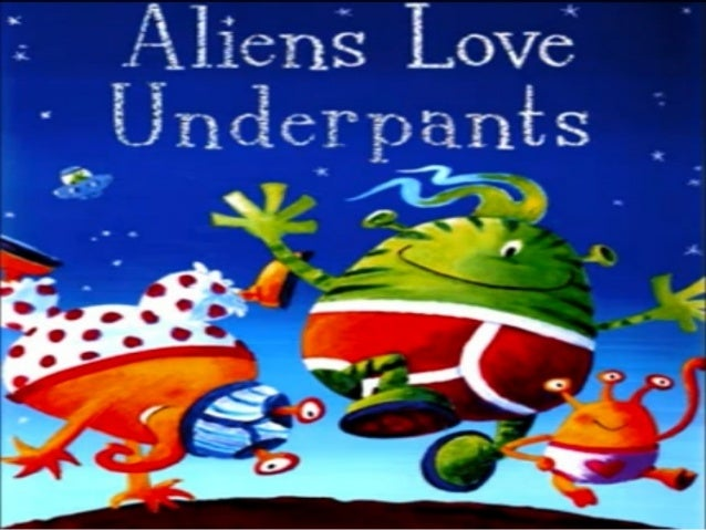 Aliens love underpants aliens love underpants 1 638gcb1364203074 fandeluxe Image collections