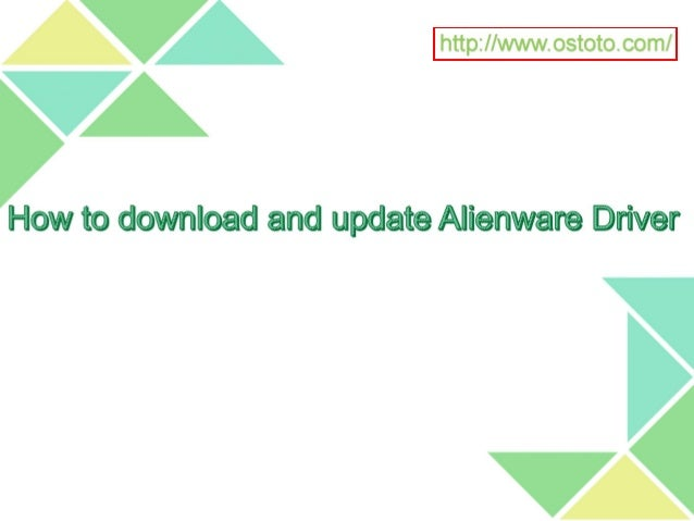How to download and update Alienware Drivers in Windows 10