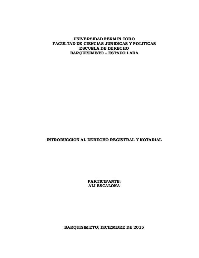 UNIVERSIDAD FERMIN TORO FACULTAD DE CIENCIAS JURIDICAS Y POLITICAS ESCUELA DE DERECHO BARQUISIMETO – ESTADO LARA INTRODUCC...