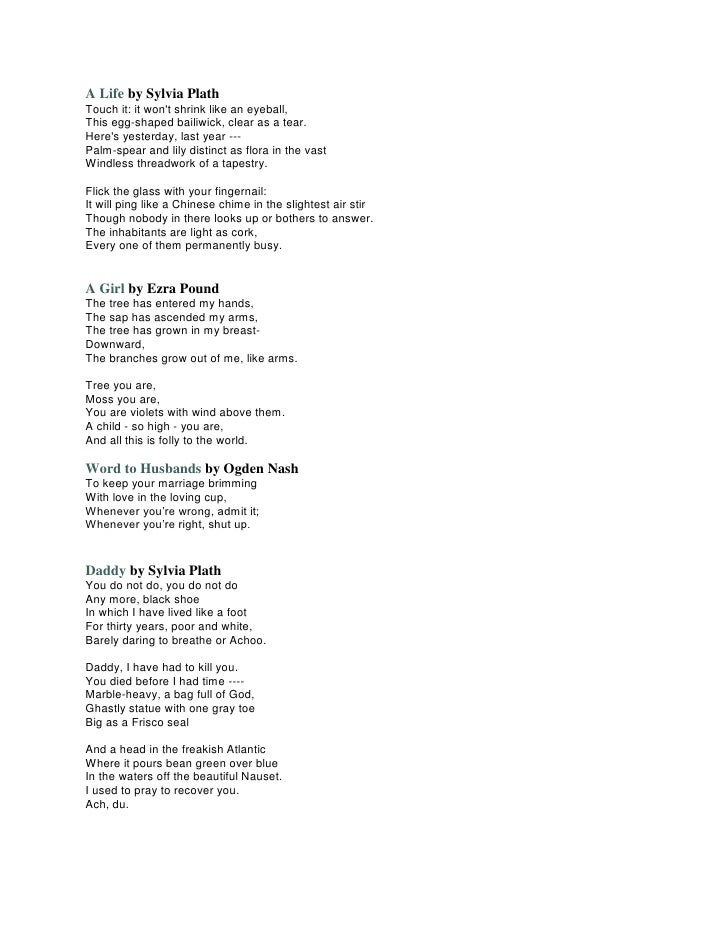 """daddy by sylvia plath The poem """"daddy"""" uses language to a great effect to express the bitterness and frustration endured by the writer sylvia plath after the traumatic death of her father."""