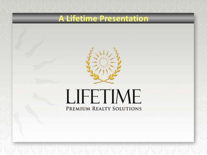 A Lifetime Presentation