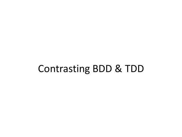 Contrasting BDD & TDD