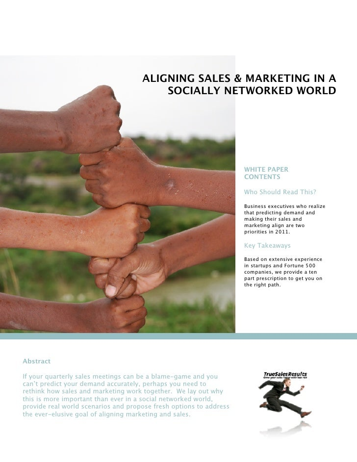 ALIGNING SALES & MARKETING IN A                                         SOCIALLY NETWORKED WORLD                          ...