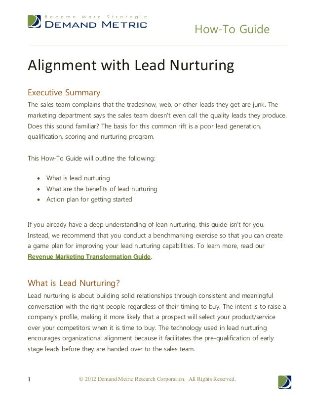 How-To GuideAlignment with Lead NurturingExecutive SummaryThe sales team complains that the tradeshow, web, or other leads...