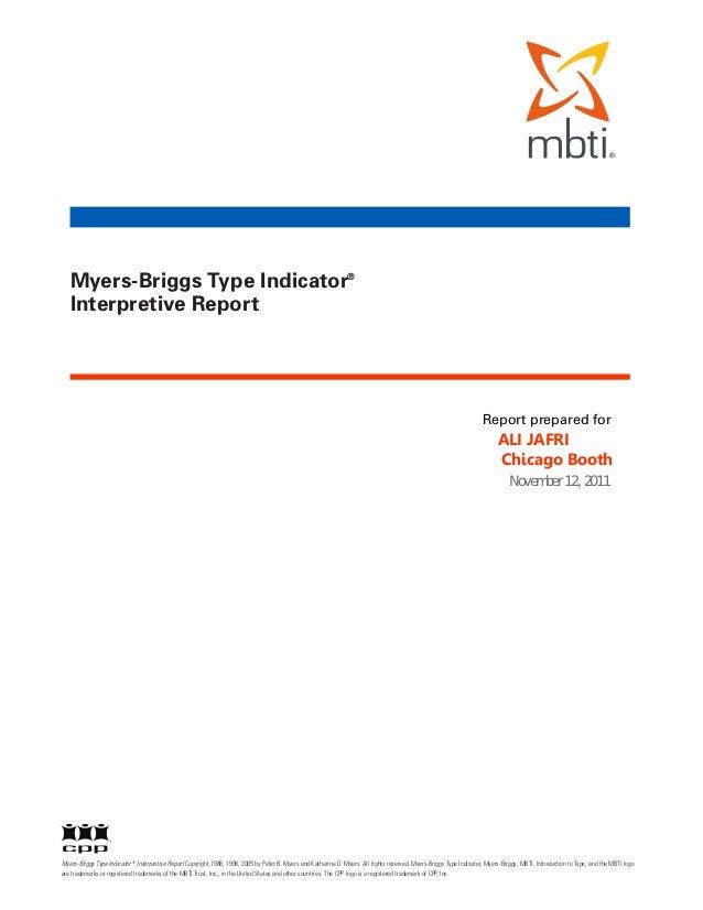 Myers-Briggs Type Indicator® Interpretive Report  Report prepared for  ALI JAFRI Chicago Booth  Myers-Briggs Type Indicato...