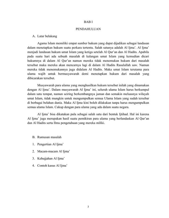 2 BAB I PENDAHULUAN A. Latar belakang Agama Islam memiliki empat sumber hukum yang dapat dijadikan sebagai landasan dalam ...