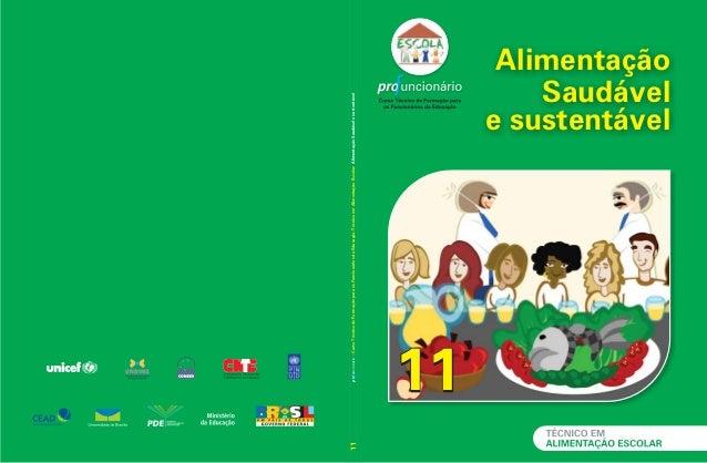 11  pro uncionário - Curso Técnico de Formação para os Funcionários da Educação/Técnico em Alimentação Escolar: Alimentaçã...