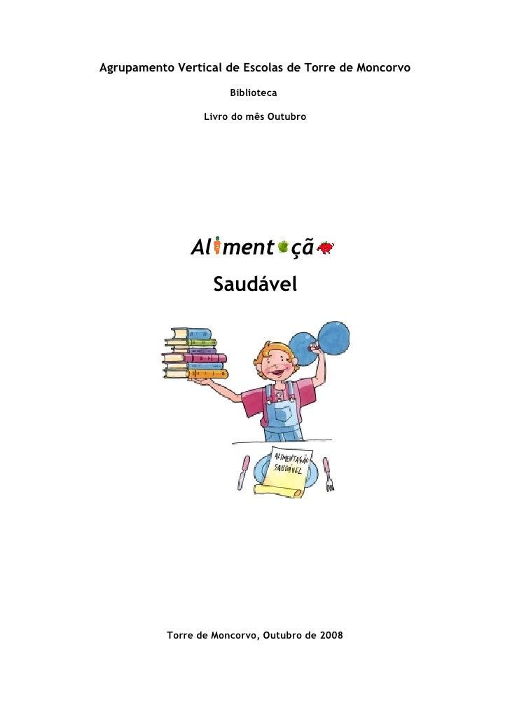 Agrupamento Vertical de Escolas de Torre de Moncorvo                         Biblioteca                    Livro do mês Ou...