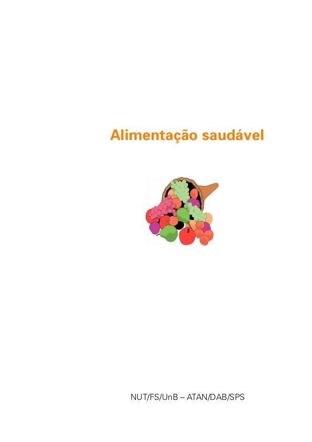 1 Alimentação saudável NUT/FS/UnB – ATAN/DAB/SPS