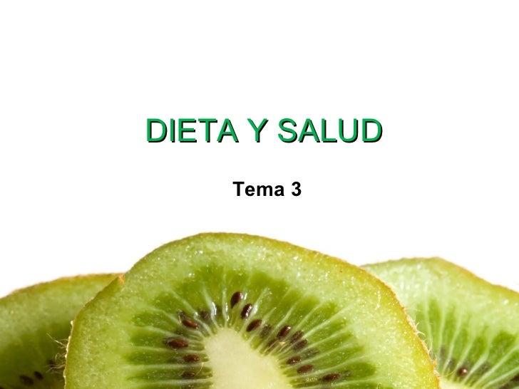DIETA Y SALUD Tema 3