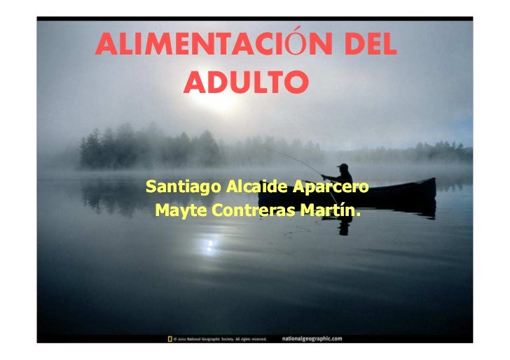 ALIMENTACIÓN DEL      ADULTO     Santiago Alcaide Aparcero    Mayte Contreras Martín.