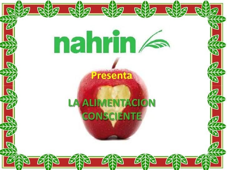 PresentaLA ALIMENTACION   CONSCIENTE