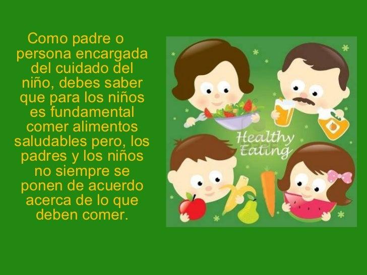 Alimentaci n saludable para ni os for Comida saludable para ninos