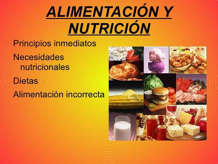 ALIMENTACIÓN Y NUTRICIÓN <ul><li>Principios inmediatos