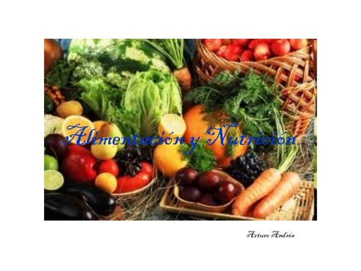 Alimentación y Nutrición Arturo Andrés