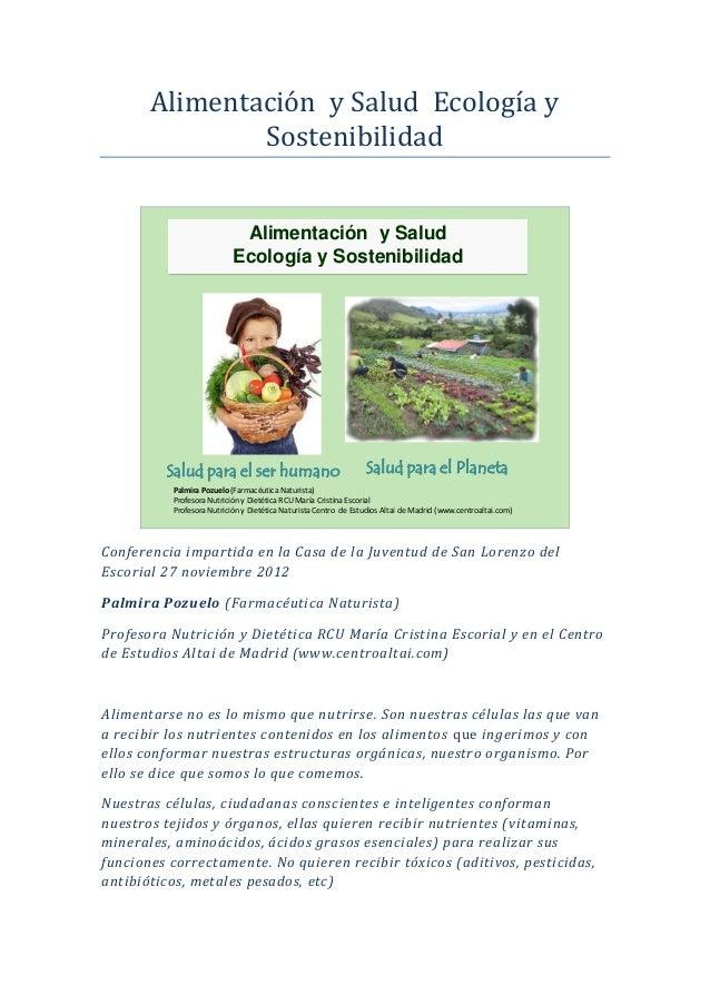 Alimentación y Salud Ecología y               Sostenibilidad                            Alimentación y Salud              ...