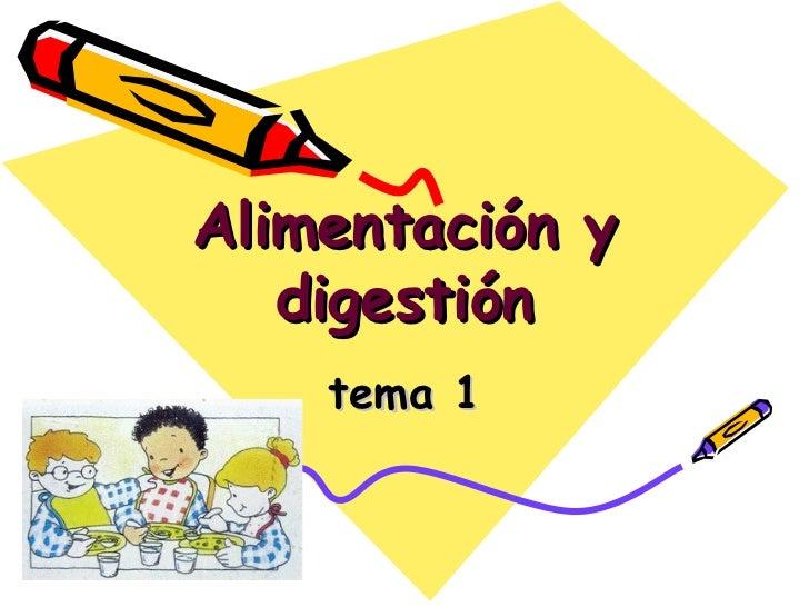 Alimentación y digestión tema 1