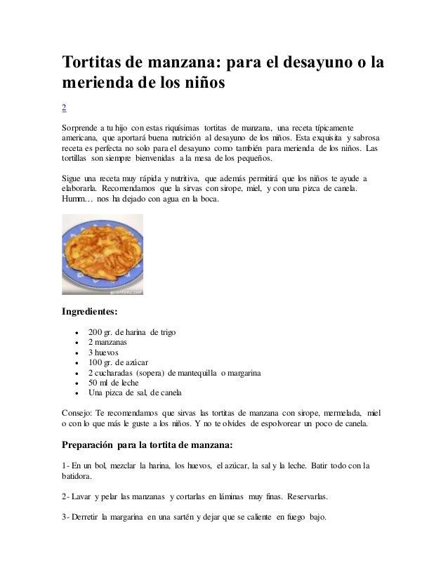 Tortitas de manzana: para el desayuno o la merienda de los niños 2 Sorprende a tu hijo con estas riquísimas tortitas de ma...