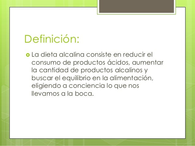 Alimentacion alcalina for Dieta definicion