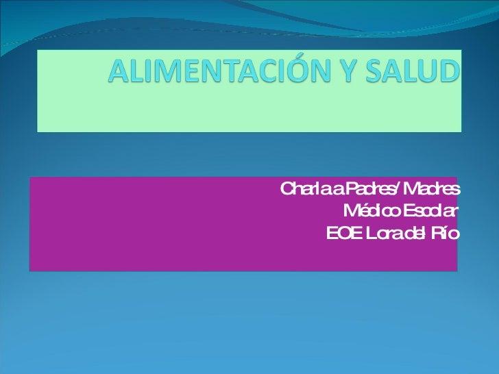 Charla a Padres/ Madres Médico Escolar EOE Lora del Río