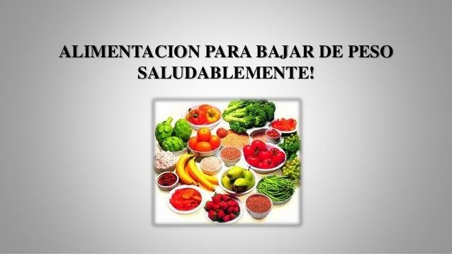 Alimentacion para bajar de peso saludablemente comidas - Alimentos para perder peso ...