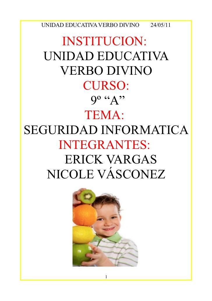 UNIDAD EDUCATIVA VERBO DIVINO   24/05/11      INSTITUCION:   UNIDAD EDUCATIVA     VERBO DIVINO         CURSO:           9º...