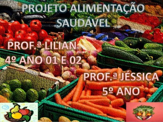 Teatro de Varas: Benefícios dos alimentos naturais (4º ano 01e 02)