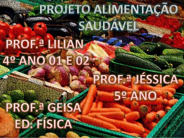 Teatro de Varas: Benefícios dos Alimentos Naturais - 4º ano 01e 02