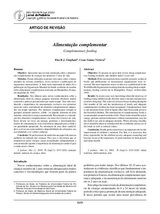 Jornal de Pediatria - Vol. 76, Supl.3, 2000 S253 S253 0021-7557/00/76-Supl.3/S253 Jornal de Pediatria Copyright © 2000 by ...