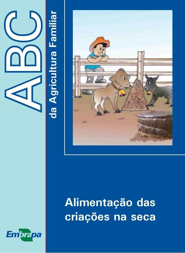 ABCdaAgriculturaFamiliar Alimentação das criações na seca
