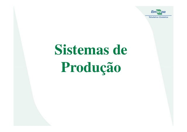 Sistemas deProduçãoProdução