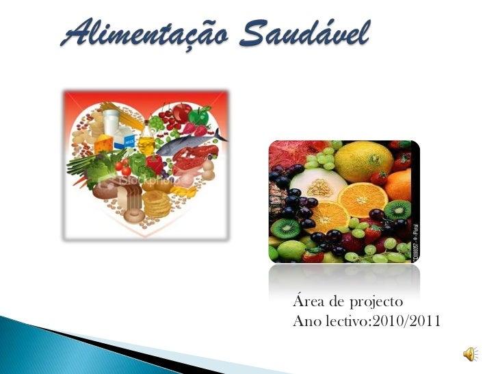 Área de projectoAno lectivo:2010/2011
