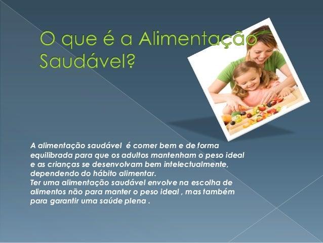 Alimentação saudável trabalho de saúde infantil Slide 2