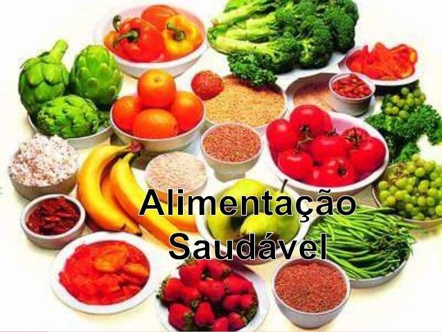 Alimentação Saudável  Palestra elaborada por  Ingrid Lira