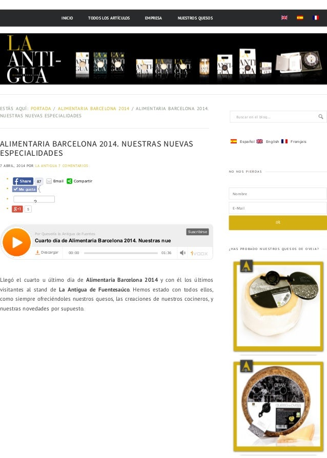 Buscar en el blog... ALIMENTARIA BARCELONA 2014. NUESTRAS NUEVAS ESPECIALIDADES 7 ABRIL, 2014 POR LA ANTIGUA 7 COMENTARIOS...
