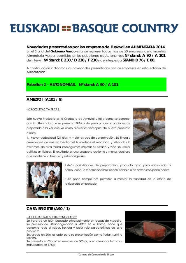 CámaradeComerciodeBilbao Novedades presentadas por las empresas de Euskadi en ALIMENTARIA 2014 En el Stand del Gobier...